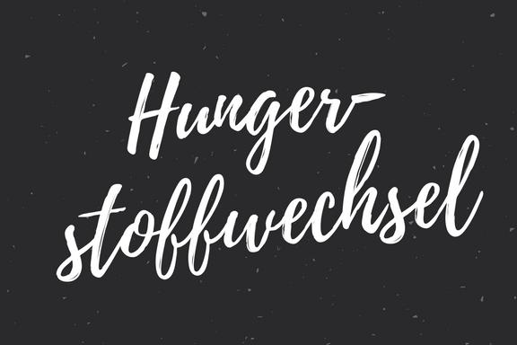 Hungerstoffwechsel - Wort als Bild